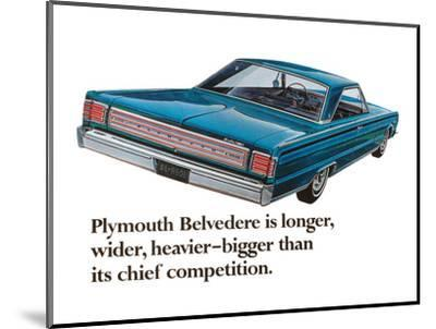 Plymouth Belvedere is Longer…--Mounted Art Print