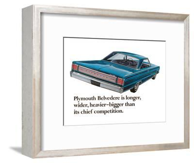 Plymouth Belvedere is Longer…--Framed Art Print