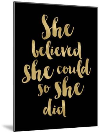 She Believed She Could Golden Black-Amy Brinkman-Mounted Art Print