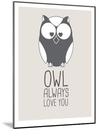 Beige Owl Always Love You-Jetty Printables-Mounted Art Print
