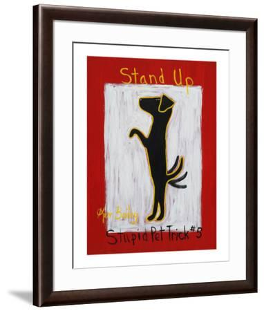 Stand Up - Stupid Pet Trick #5-Ken Bailey-Framed Limited Edition