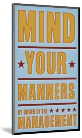 Mind Your Manners-John W^ Golden-Mounted Art Print