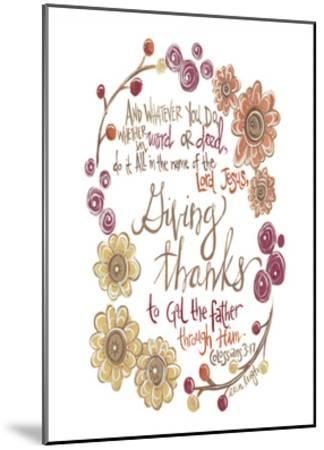 Colossians 3-17-Erin Butson-Mounted Art Print
