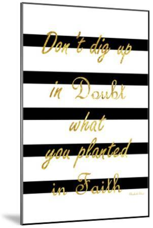 Never Doubt-Sheldon Lewis-Mounted Art Print