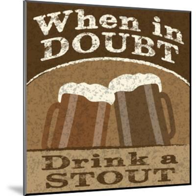 Drink Doubts-Melody Hogan-Mounted Art Print
