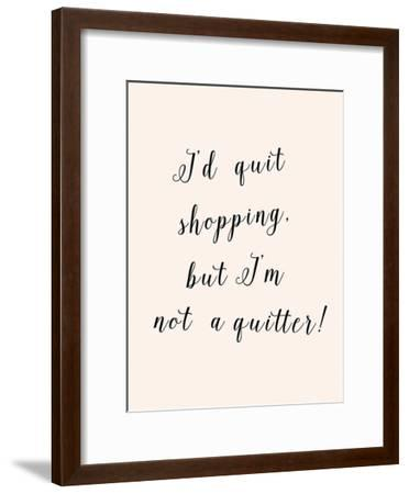 I'd Quit Shopping-Peach & Gold-Framed Art Print