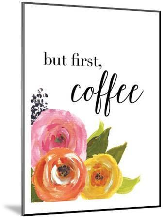 But First Coffee-Amy Brinkman-Mounted Art Print