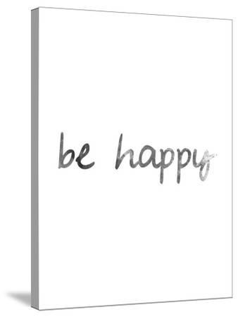 Black White Be Happy-Jetty Printables-Stretched Canvas Print