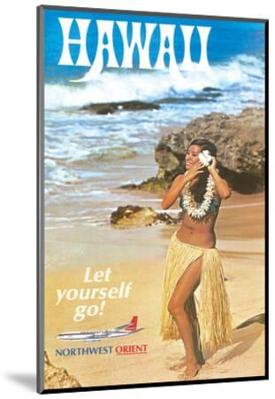 Hawaii - Let Yourself Go! - Hula Girl on the Beach - Northwest Orient Airlines-Pacifica Island Art-Mounted Giclee Print