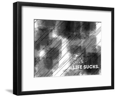 Emotional Art Life Sucks-Melanie Viola-Framed Art Print