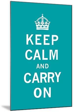 Keep Calm and Carry On-Unknown-Mounted Art Print