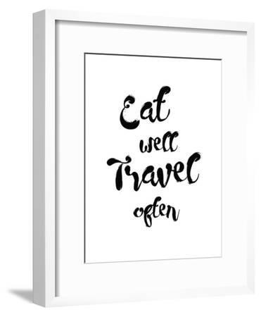 Eat Well Travel Often-Pop Monica-Framed Art Print