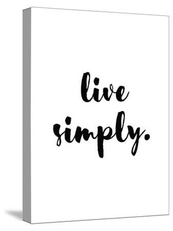 Live Simply-Pop Monica-Stretched Canvas Print
