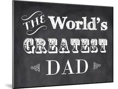 The World's Greatest Dad-Veruca Salt-Mounted Art Print