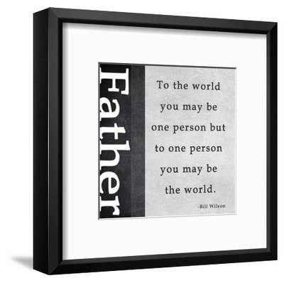 You May Be the World-Veruca Salt-Framed Art Print
