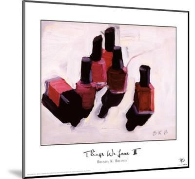 Things We Love III-Brenda K^ Bredvik-Mounted Art Print