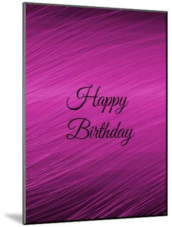 Purple Happy Birthday-Wonderful Dream-Mounted Art Print