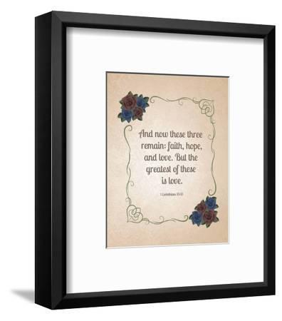 1 Corinthians 13:13 Faith, Hope and Love (Floral)-Inspire Me-Framed Art Print