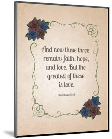 1 Corinthians 13:13 Faith, Hope and Love (Floral)-Inspire Me-Mounted Art Print