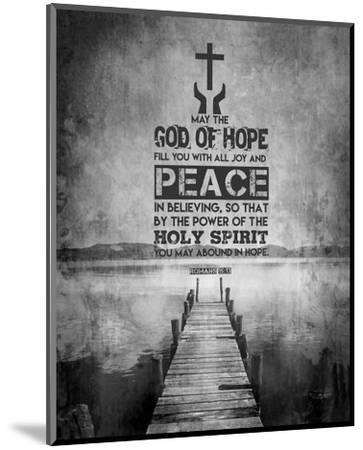 Romans 15:13 Abound in Hope (Black & White)-Inspire Me-Mounted Art Print