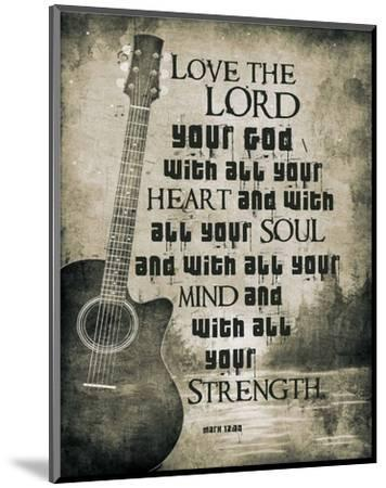Mark 12:30 Love the Lord Your God (Guitar)-Inspire Me-Mounted Art Print