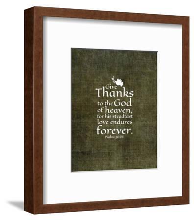 Psalm 136:26, Give Thanks (Olive Border)-Inspire Me-Framed Art Print