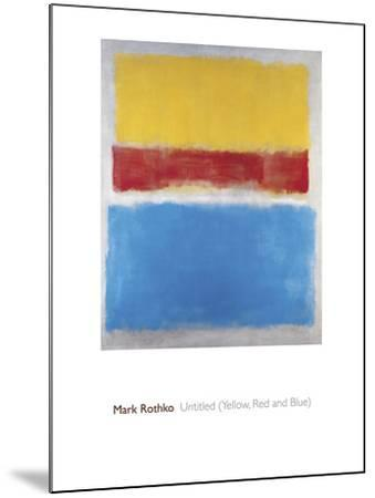 Untitled (Yellow, Red and Blue)-Mark Rothko-Mounted Giclee Print