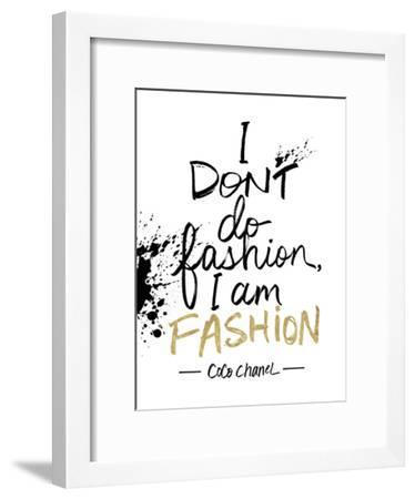 I am Fashion!-Lottie Fontaine-Framed Giclee Print