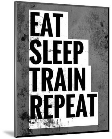 Eat Sleep Train Repeat-Color Me Happy-Mounted Art Print