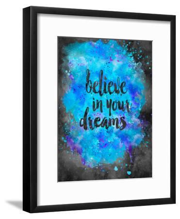 Believe In Your Dreams 2-Lebens Art-Framed Art Print