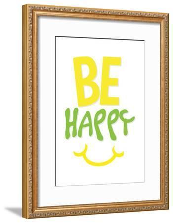 Be Happy-Jace Grey-Framed Art Print
