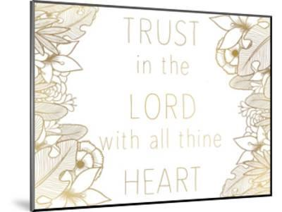 Trust In The Lord-Kimberly Allen-Mounted Art Print