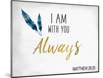 I am With You-Kimberly Allen-Mounted Art Print
