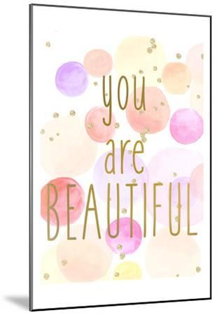 You Are Beautiful Color-Kimberly Allen-Mounted Art Print