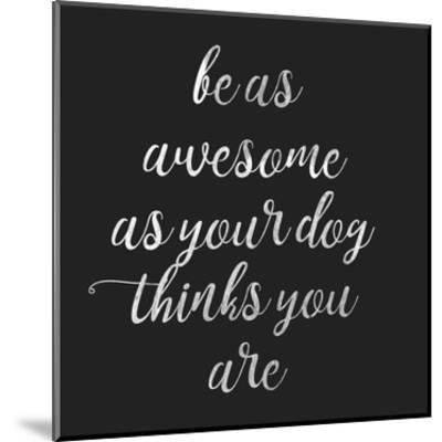 Be Amazing Dog 2-Jelena Matic-Mounted Art Print