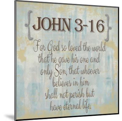 John 3-16-Taylor Greene-Mounted Art Print