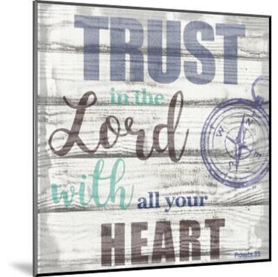 Trust In The Lord-Taylor Greene-Mounted Art Print