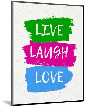 Live Laugh Love-Bold-Color Me Happy-Mounted Art Print