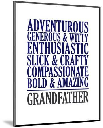Adjectives for Grandpa-Color Me Happy-Mounted Art Print