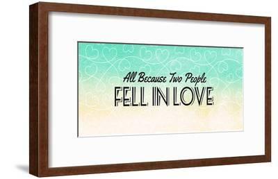 All Because Two People Turquoise Ombre-Color Me Happy-Framed Art Print