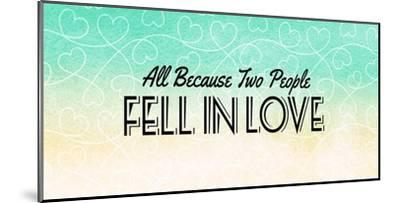 All Because Two People Turquoise Ombre-Color Me Happy-Mounted Art Print