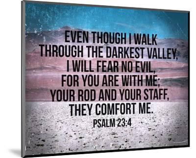 Psalm 23:4-Inspire Me-Mounted Art Print