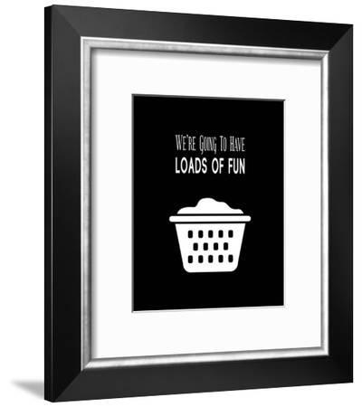 We're Going To Have Loads of Fun - Black-Color Me Happy-Framed Art Print