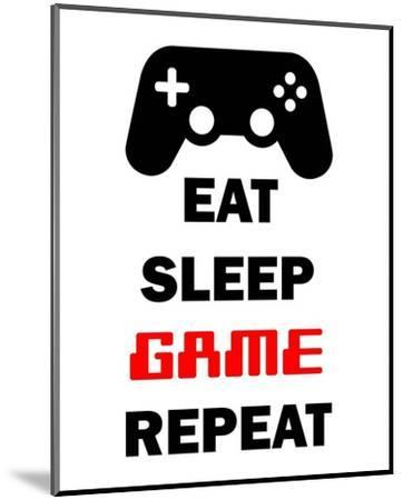 Eat Sleep Game Repeat - White-Color Me Happy-Mounted Art Print