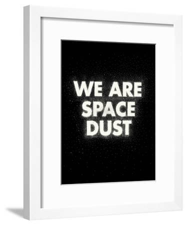 We Are Space Dust-Joe Van Wetering-Framed Art Print
