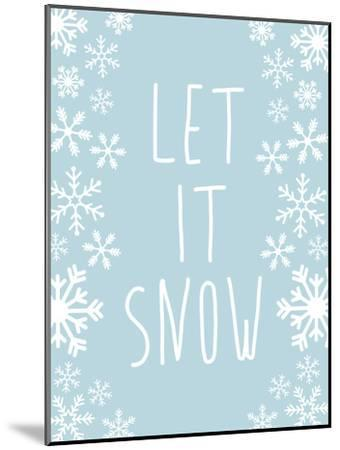 Light Blue Let It Snow-Jetty Printables-Mounted Art Print