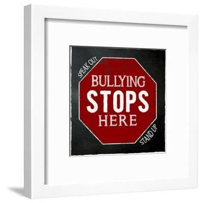 Bullying Stops Here - Inspirational Chalkboard Style Quote Poster-Jeanne Stevenson-Framed Art Print