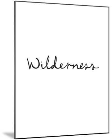 Wilderness-Clara Wells-Mounted Giclee Print