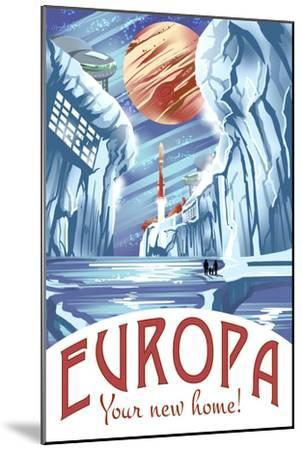 Europa Your New Home!-Lynx Art Collection-Mounted Art Print