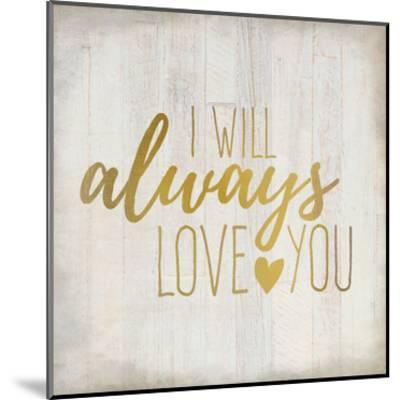Always Love 1-Kimberly Allen-Mounted Art Print